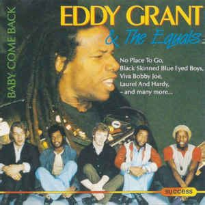 Eddy Grant & The Equals - Baby Come Back (CD)   Discogs